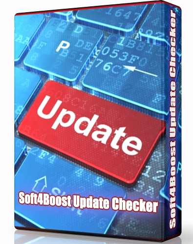Soft4Boost Update Checker 6.7.9.351 + Portable