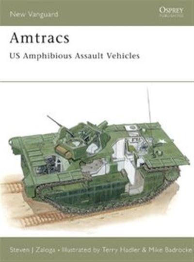 Amtracs US Amphibious Assault Vehicles (New Vanguard 30)