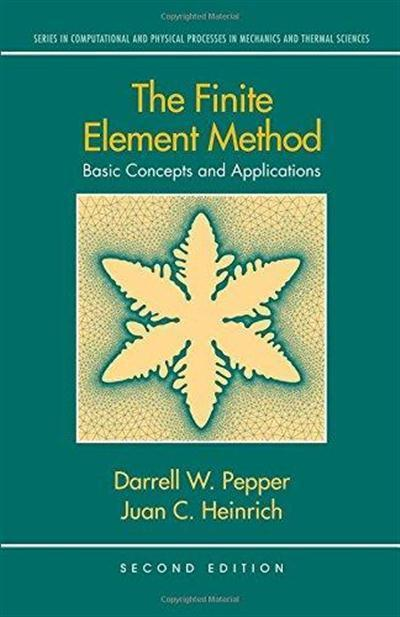 The Finite Element Method Basic Concepts and Applications (2nd Edition)