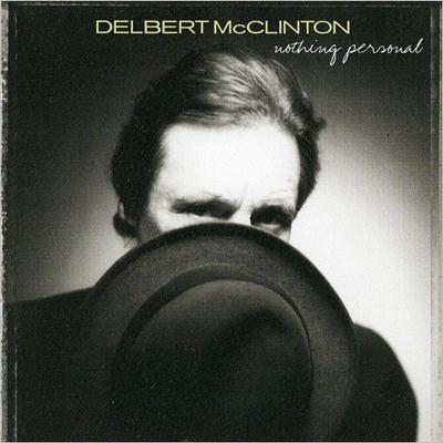 Delbert McClinton - Nothing Personal (2001)