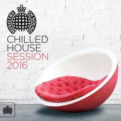 VA - Ministry Of Sound: Chilled House Session 2016